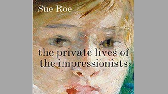 Book Jacket cover for Secret Lives of the Impressionists
